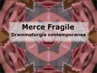 DRAMMATURGIA CONTEMPORANEA. Gestione eventi culturali